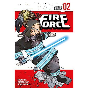 Fire Force 2 - 2 by Atsushi Ohkubo - 9781632363312 Book
