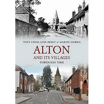 Alton og landsbyer gjennom tid av Tony kors - 9781848680760 bok