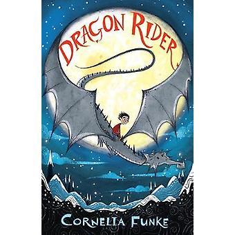 Dragon Rider by Cornelia Funke - 9781911077855 Book