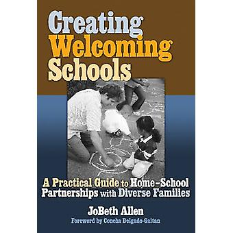 Creating Welcoming Schools - A Practical Guide to Home-school Partners