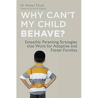 Por que meu filho não pode comportar-se? por Amber Elliott - livro 9781849053396