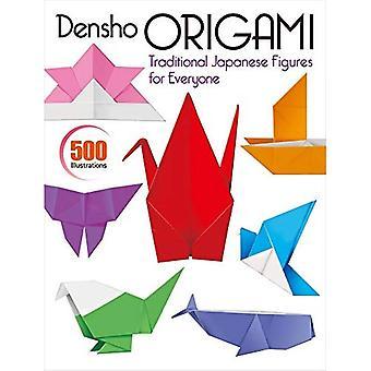Densho Origami: Figures japonaises traditionnelles pour tous les goûts