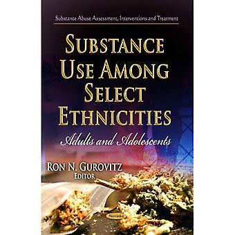Substance Use among Select Ethnicities (Substance Abuse Assessment, Interventions and Treatment)