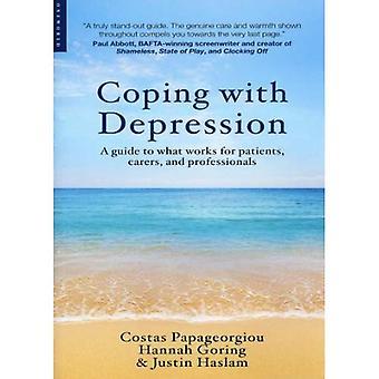 Faire face à la dépression: un Guide à ce qui fonctionne pour les Patients, les soignants et les professionnels