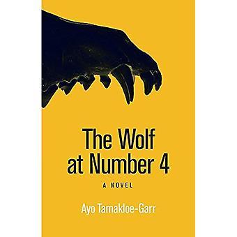 El lobo en el número 4: una novela (la escritura africana moderna)