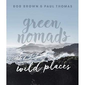 Gröna nomader vilda platser