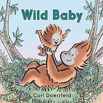 Wild Baby [styrelse bok]
