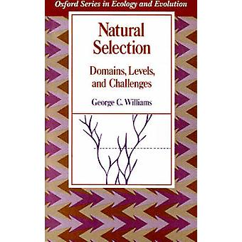 Natural Selection Domains Levels and Challenges by Williams & George Christopher