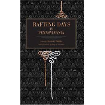 Rafting Days in Pennsylvania by Walker & J. Herbert