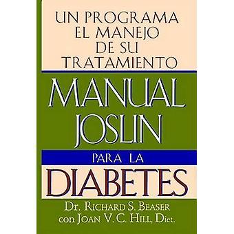 Handmatige Joslin Para La Diabetes door Beaser & Richard S.