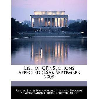 قائمة CFR الأجزاء المتضررة LSA سبتمبر 2008 من قبل الولايات المتحدة المحفوظات الوطنية وريكو