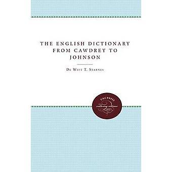 Den engelska ordboken från Cawdrey till Johnson 16041755 av Starnes & DeWitt T.