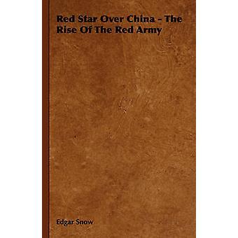 Étoile rouge au-dessus de la Chine la montée de l'armée rouge de neige & Edgar