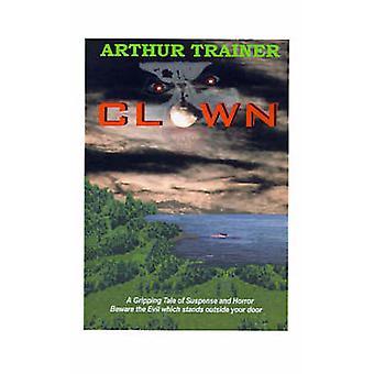 Clown by Trainer & Arthur