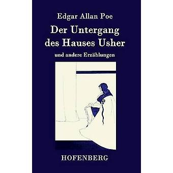 Der Untergang des Hauses Usher by Edgar Allan Poe