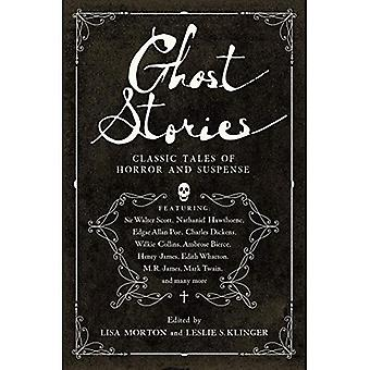 Ghost Stories - Classic Tales of Horror and Suspense