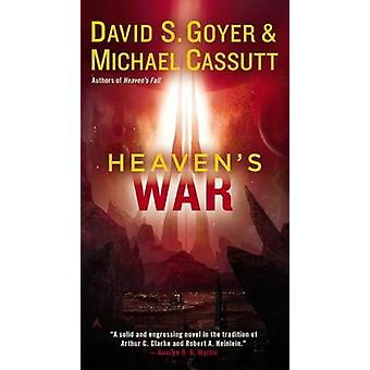 Heaven's War by David S Goyer - Michael Cassutt - 9780425256190 Book