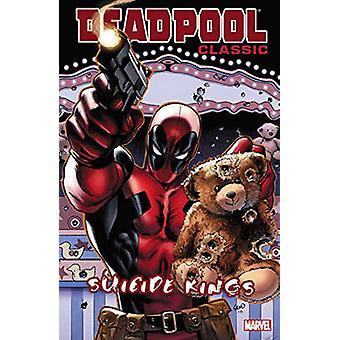 Deadpool Classic Volume 14 - Suicide Kings by Carlo Barberi - Mike Ben