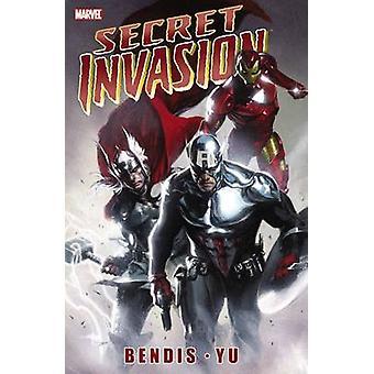Secret Invasion by Brian Michael Bendis - Leinil Francis Yu - 9780785
