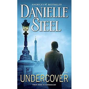 Undercover by Danielle Steel - 9781101966914 Book