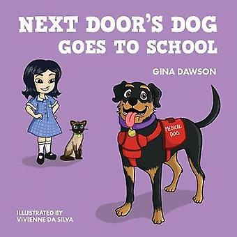 Next Door's Dog Goes to School by Next Door's Dog Goes to School - 97