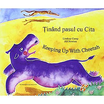 Keeping Up with Cheetah in Romanian and English by Lindsay Camp - Jil