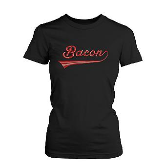 Bacon Women's T-shirt for bacon lovers - Graphic Humor Adult Short Sleeve Tee  Funny Shirt