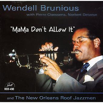 Wendell Brunious & the New Orleans Roof Jazzmen - Mama Don't Allow It [CD] USA import