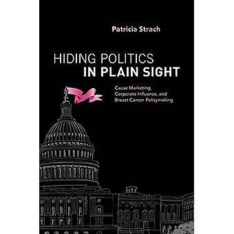 -明白な視力に隠れて政治原因マーケティング - 企業の影響力