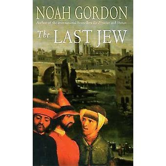The Last Jew by Noah Gordon - 9780751530629 Book