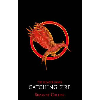 Catching Fire (Adult Ed.) by Suzanne Collins - 9781407132099 Book