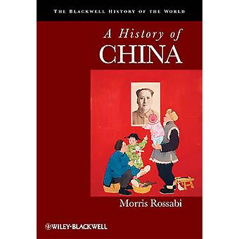 A History of China by Morris Rossabi - 9781577181132 Book