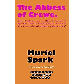 The Abbess of Crewe by The Abbess of Crewe - 9781846974373 Book