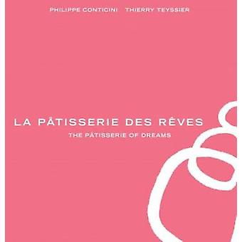 La Patisserie des Reves by Philippe Conticini - Thierry Teyssier - 97