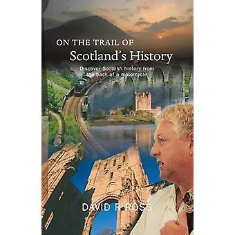 Sur histoire la piste de Scotland par David R. Ross - 9781905222858 B