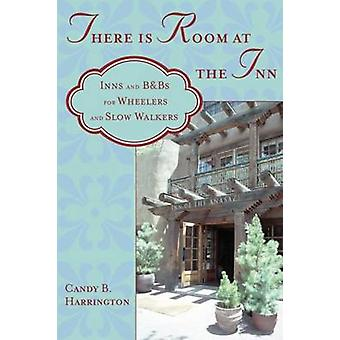 There is Room at the Inn - Inns and B&Bs for Wheelers and Slow Walkers