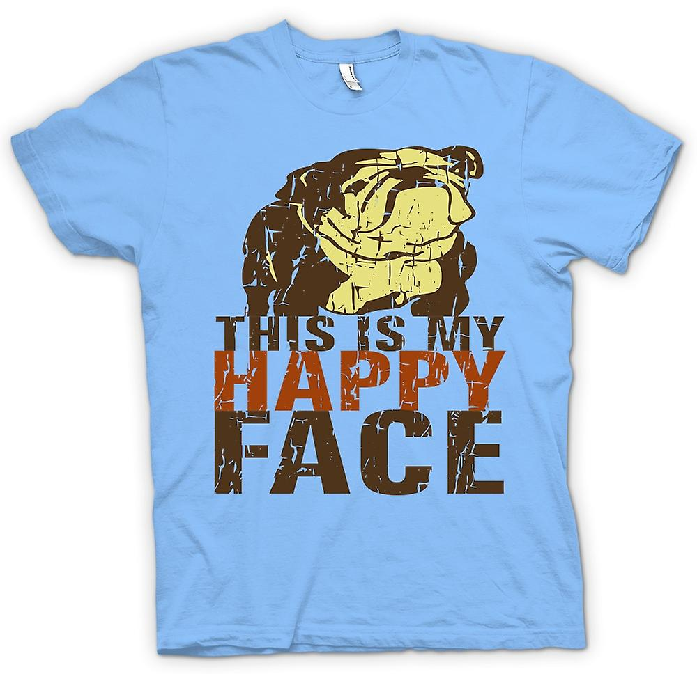 Hommes T-shirt - Bulldog - This Is My Happy Face
