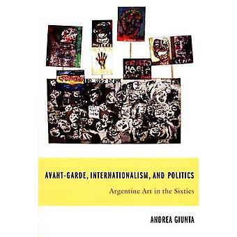 Avant-Garde-internationalisme - et politique - Art argentin dans le S