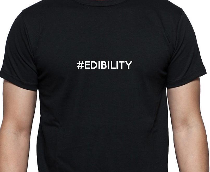 #Edibility Hashag Edibility Black Hand Printed T shirt