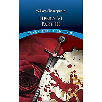 Henry VI, Part III (Dover Thrift Editions)