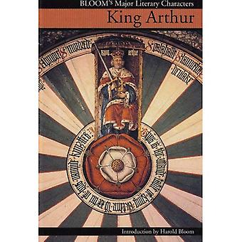 King Arthur (Blooms Literary Criticism)