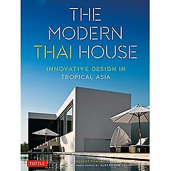 Modern Thai House: Innovative Design in Tropical Asia