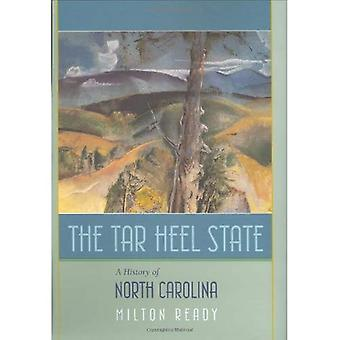 The Tar Heel State: A History of North Carolina