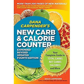 Dana Carpender's New Carb Counter: Your Complete Guide to Total Carbs, Net Carbs, Calories, and More