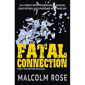 Fatal Connection (The Outer Reaches)
