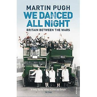 Vi danset All Night: en sosial historie om Britannia i mellomkrigstiden