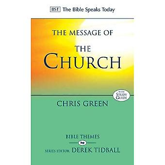 The Message of the Church (Bible Speaks Today) (The Bible Speaks Today)