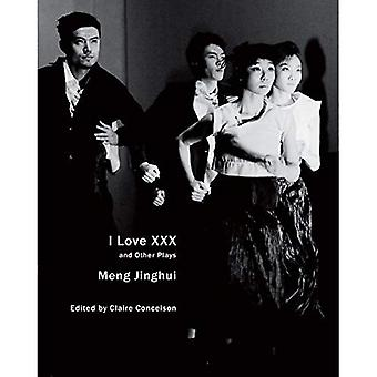 I Love XXX: And Other Plays