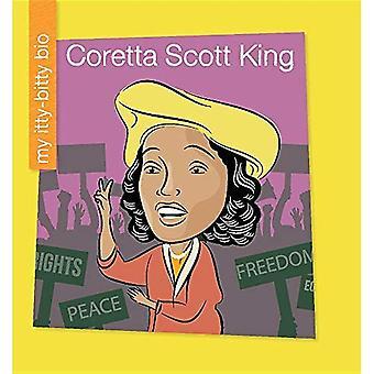 Coretta Scott King (ma bibliothèque au début: mon Bio Itty-Bitty)