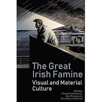 The Great Irish Famine: Visual and Material Culture